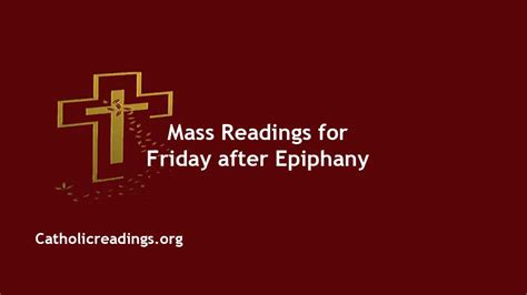 Daily Mass Readings for January 8 2021, Friday after